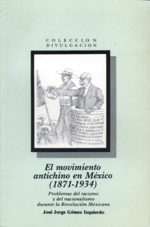 El movimiento antichino en Mexico